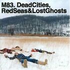 M83 - Dead Cities Red Seas & L Ghosts - CD - Import - **BRAND NEW/STILL SEALED**