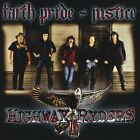 HIGHWAY RYDERS - Faith Pride & Justice - CD - **Excellent Condition** - RARE