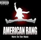 Move to the Music [EP] [PA] by American Bang CD, Oct-2007, Reprise