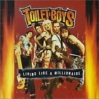 TOILET BOYS - Living Like A Millionaire - CD - **Mint Condition** - RARE