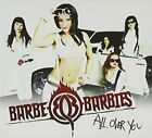 BARBE-Q-BARBIES - All Over You - CD - **BRAND NEW/STILL SEALED** - RARE
