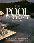 POOL MAINTENANCE MANUAL By Terry Tamminen Mint Condition
