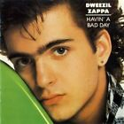 DWEEZIL ZAPPA - Havin A Bad Day - CD - **Mint Condition** - RARE