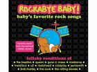 ROCKABYE BABY! LULLABY RENDITIONS OF BABY'S FAVORITE ROCK SONGS - **Excellent**