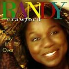 Don't Say It's Over by Randy Crawford (CD, Oct-1993, Warner Bros.)
