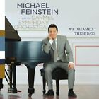 MICHAEL FEINSTEIN - We Dreamed These Days - CD - **BRAND NEW/STILL SEALED**