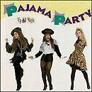 PAJAMA PARTY - Up All Night - CD - **BRAND NEW/STILL SEALED** - RARE