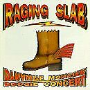 RAGING SLAB - Dynamite Monster Boogie Concert - CD - *BRAND NEW/STILL SEALED*