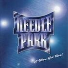 NEEDLE PARK - C'mon Get Real - CD - **Excellent Condition** - RARE
