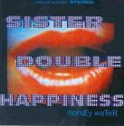 SISTER DOUBLE HAPPINESS - Horsey Water - CD