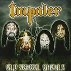 IMPALER - Old School Ghouls - CD - **Mint Condition**