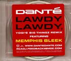 DANTE - Lawdy Lawdy Remix (CD Promo 2001) 6 Track Single MEMPHIS BLEEK