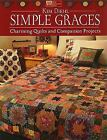 Simple Graces Charming Quilts and Companion Projects