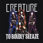 Creature - To Boldly Sleaze (CD Used Very Good)