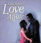 OLD SCHOOL LOVE AFFAIR - V/A - CD - **MINT CONDITION** - RARE