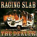 RAGING SLAB - Dealer - CD - **Mint Condition** - RARE