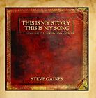 STEVE GAINES - This Is My Story, This Is My Song - CD - **NEW/ STILL SEALED**