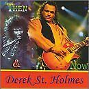DEREK ST. HOLMES - Then & Now - CD - **Excellent Condition** - RARE