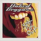 NAKED BEGGARS - Spit It Out - CD - **BRAND NEW/STILL SEALED**