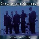 GRAVEYARD SOLDJAS - Day Of Execution - CD - **Excellent Condition** - RARE