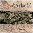 DISEMBODIED - Heretic - CD - **BRAND NEW/STILL SEALED** - RARE