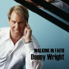 DANNY WRIGHT - Walking In Faith - CD - **BRAND NEW/STILL SEALED** - RARE