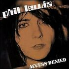 PHIL LEWIS - Access Denied - CD - **BRAND NEW/STILL SEALED** - RARE
