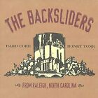 BACKSLIDERS - From Raleigh North Carolina - CD - Live - **Excellent Condition**