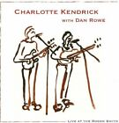 CHARLOTTE KENDRICK WITH DAN ROWE - Live At Roger Smith - CD - Super - Dsd - *VG*
