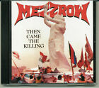 Mezzrow – Then Came The Killing CD