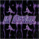 IN DENIAL - Self-Titled (1998) - CD - **BRAND NEW/STILL SEALED**