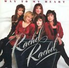 RACHEL RACHEL - Way To My Heart - CD - **Excellent Condition**