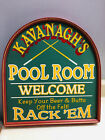 Pool Room Sign Custom Made Kavanaghs Rack Em Billiards