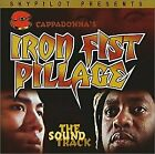 Cappadonna's Iron Fist Pillage - - Original Score - CD - Explicit Lyrics