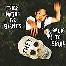 THEY MIGHT BE GIANTS - Back To Skull / Snail Shell / Ondine - CD - Single - NEW