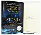 SIGNED AUTOGRAPHED SEA STORIES Admiral William H McRaven Make Your Bed COA