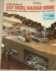 Easy Model Railroad Wiring book from Model Railroader Magazine