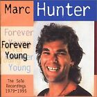 MARC HUNTER - Forever Young - CD - Import - **Mint Condition** - RARE