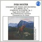 Iver Holter: Concerto For Violin And Orchestra In A Minor, Op.22, Symphony In VG