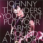 JOHNNY THUNDERS - You Can't Put Your Arms Around A Memory - 3 CD - Excellent