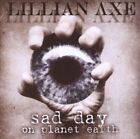LILLIAN AXE - Sad Day On Planet Earth - CD - **Excellent Condition**