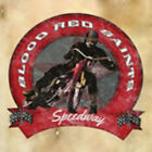 Blood Red Saints - Speedway (CD Used Very Good)