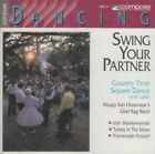SWING YOUR PARTNER: COUNTRY TIME SQUARE DANCE (WITH CALLS) - V/A - CD - MINT
