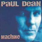 PAUL DEAN - Machine - CD - **BRAND NEW/STILL SEALED**