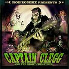 CAPTAIN CLEGG & NIGHT CREATURES - Rob Zombie Pres: Captain Clegg & Night NEW