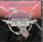 MASTERS OF METAL: STRIKEFORCE VOLUME 2 - V/A - CD - **MINT CONDITION**