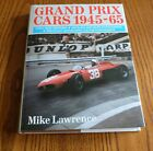 GRAND PRIX CARS 1945 65 by MIKE LAWRENCE Collectable Signed Copy