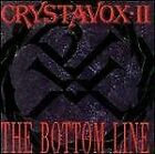 CRYSTAVOX - Bottom Line - CD - **Mint Condition**