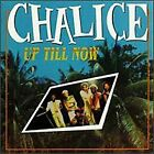 CHALICE - Up Till Now - CD - **Excellent Condition** - RARE