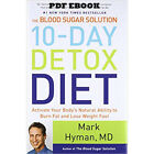 The Blood Sugar Solution 10 Day Detox Diet Activate Your Bodys Natural Ability